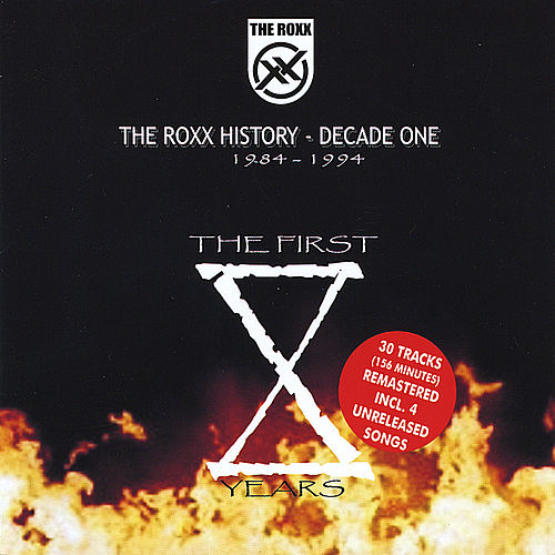 History - Decade One 1984-1994 (2 Cd Tinbox-Ed.) by The Roxx