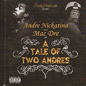 A Tale Of Two Andres by Mac Dre