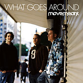 What Goes Around - Single by Move.Meant