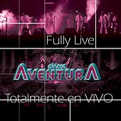 Fully  Live Chico Aventura Totalmente En Vivo by Los Chicos Aventura