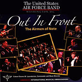 Out In Front by U.S. Air Force Airmen Of Note