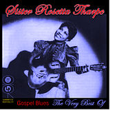 Gospel Blues - The Very Best Of by Sister Rosetta Tharpe
