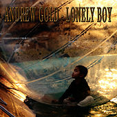 Lonely Boy by Andrew Gold