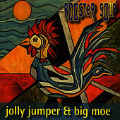 Rooster Soup by Big Moe