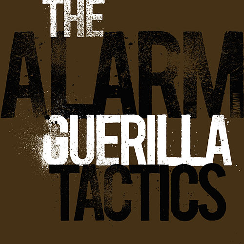 Guerilla Tactics by The Alarm