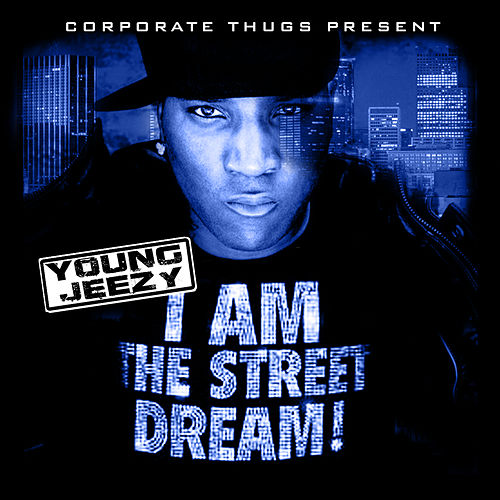 I Am The Street Dream (Clean) by Various Artists