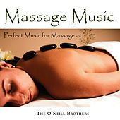 Massage Music: Perfect Music for Massage, Vol. 1 by The O'Neill Brothers