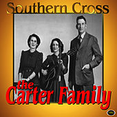 Southern Cross by The Carter Family