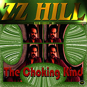 The Choking Kind by Z.Z. Hill