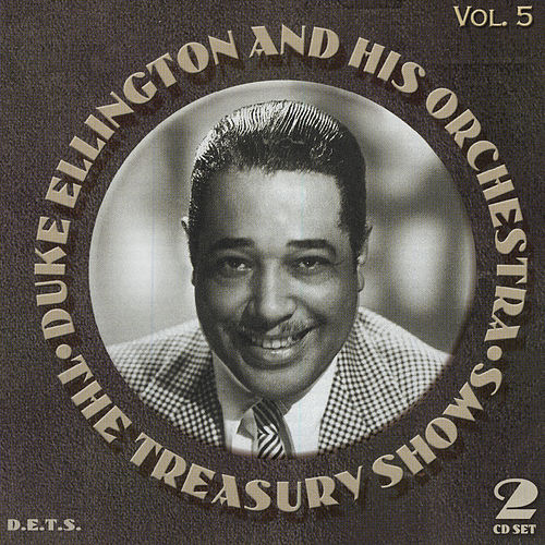 Treasury Shows Vol. 5 by Duke Ellington