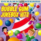Bubble Gum Jukebox Hits by Various Artists