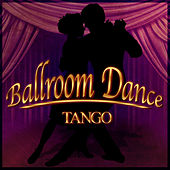 Ballroom Dance: Tango by 101 Strings Orchestra