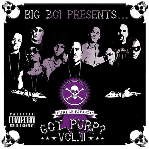 Big Boi Presents... Got Purp? Vol. 2 by Big Boi