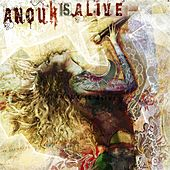 Anouk Is Alive by Anouk
