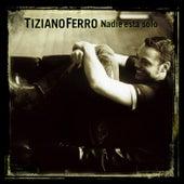 Nadie Está Solo by Tiziano Ferro