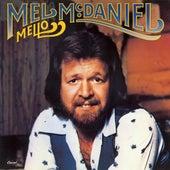 Mello by Mel McDaniel