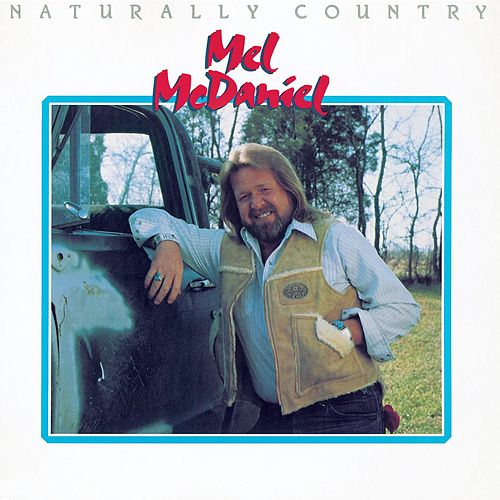 Naturally Country by Mel McDaniel