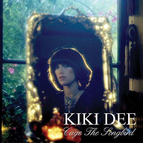 Cage The Songbird by Kiki Dee