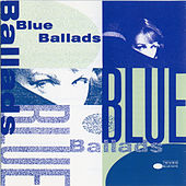 Blue Ballads by Various Artists