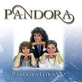 Otra Vez by Pandora