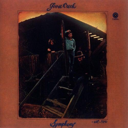 Goose Creek Symphony - est. 1970 by Goose Creek Symphony