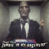 Zombie in My Basement by Froggy Fresh