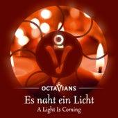 Es naht ein Licht by Octavians