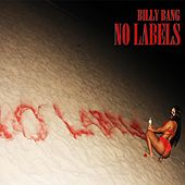 No Labels by Billy Bang
