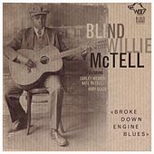 Broke Down Engine Blues by Blind Willie McTell
