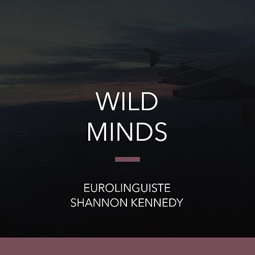 Wild Minds by Shannon Kennedy