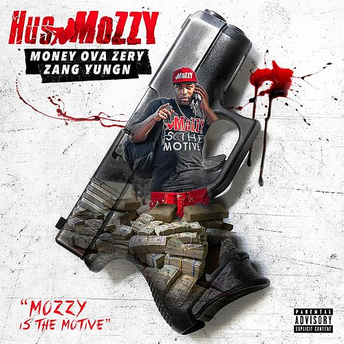 Mozzy Is the Motive by Mozzy