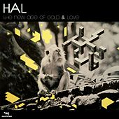 The New Age Of Gold & Love von Hal