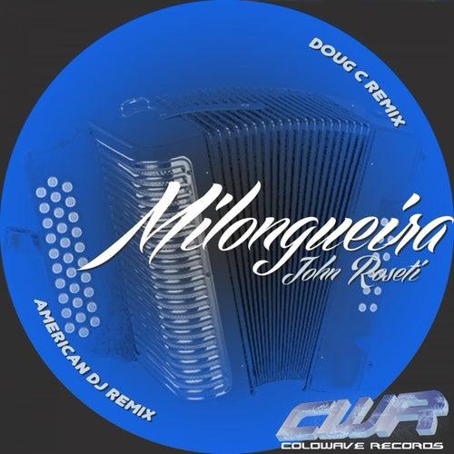 Milongueira by John Roseti