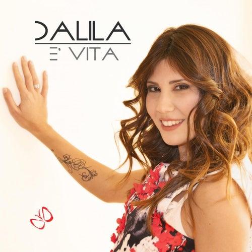 E' vita by Dalila