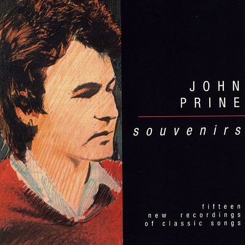 Souvenirs by John Prine