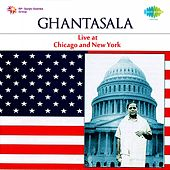 Ghantasala (Live at Chicago and New York) by Ghantasala