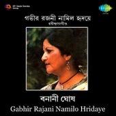 Gabhir Rajani Namilo Hridaye by Banani Ghosh