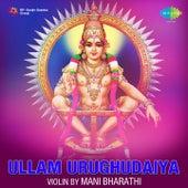 Ullam Urughudaiya - Violin by Mani Bharathi (Instrumental) by Mani Bharathi