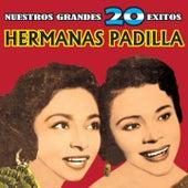 Nuestros Grandes 20 Exitos by Las Hermanas Padilla