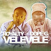 Vele Vele (4th Profile Presents) by Royalty