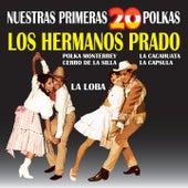 Nuestras Primeras 20 Polkas by Los Hermanos Prado