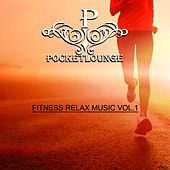 Fitness Relax Music, Vol. 1 by Various Artists