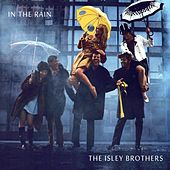 In the Rain von The Isley Brothers