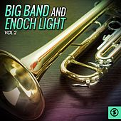 Big Band and Enoch Light, Vol. 2 by Various Artists