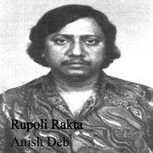 Rupoli Rakta - By Anish Deb (Shruti Natak) (Bengali Story) by Satinath Mukhopadhyay