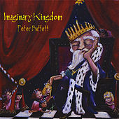 Imaginary Kingdom by Peter Buffett