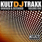 Kult DJ Traxxx Volume 1 by Various Artists