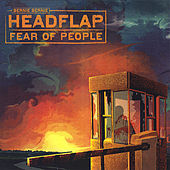 Fear of People [Jewel Box Edition] by Bernie Bernie Headflap