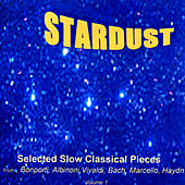 Stardust: Selected Slow Classical Pieces by Various Artists