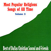 Most Popular Religious Songs of All Time Vol. 3 by Various Artists